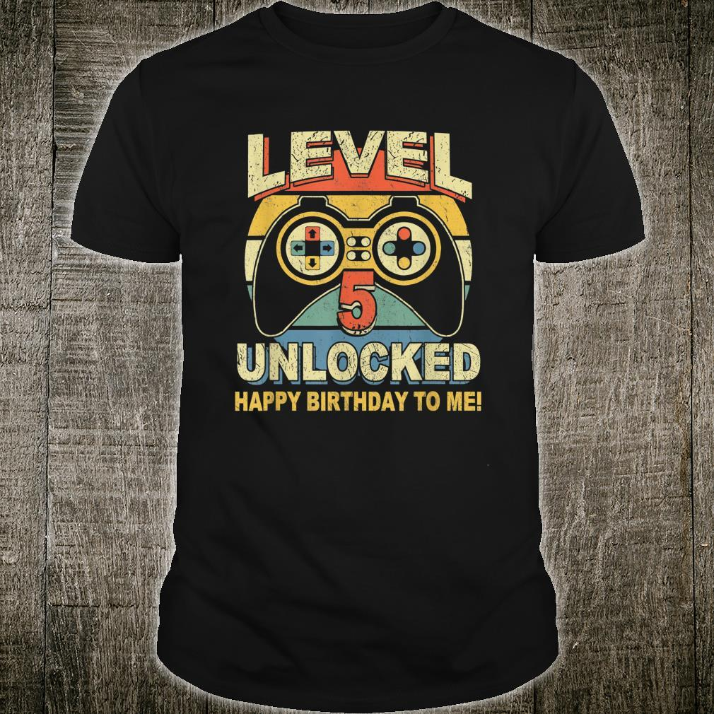 5th Birthday Shirt Level 5 Unlocked Happy Birthday To Me Shirt