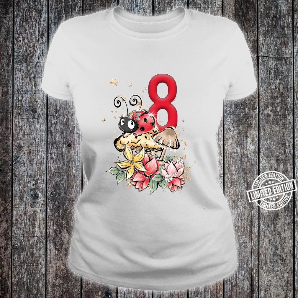 8. Geburtstag Marienkäfer Party Lady Bug Acht Outfit Mädchen Shirt ladies tee