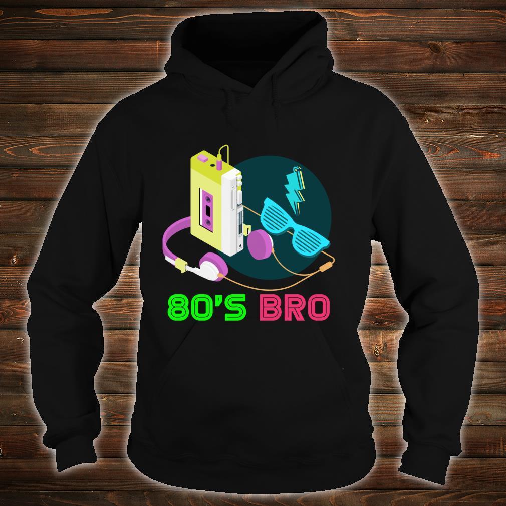 80s Bro Eighties Party Retro 80s Art Cassette Music 80s Shirt hoodie