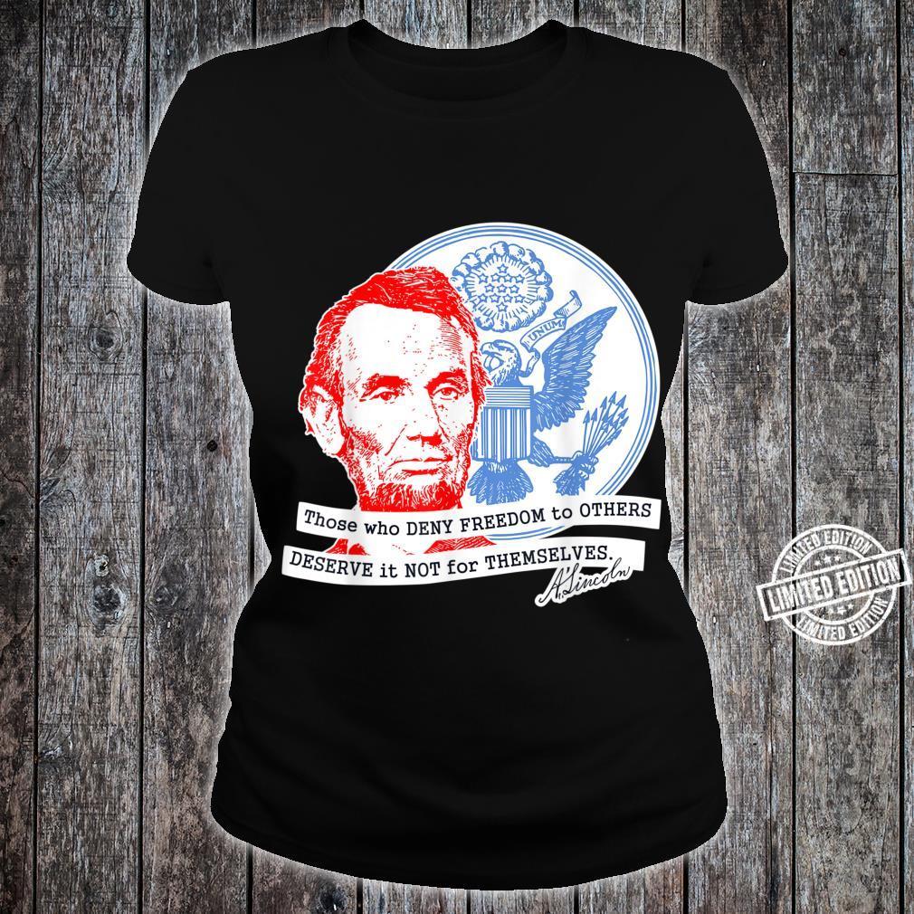 Abraham Lincoln Freedom Shirt ladies tee