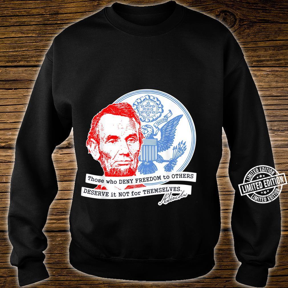 Abraham Lincoln Freedom Shirt sweater