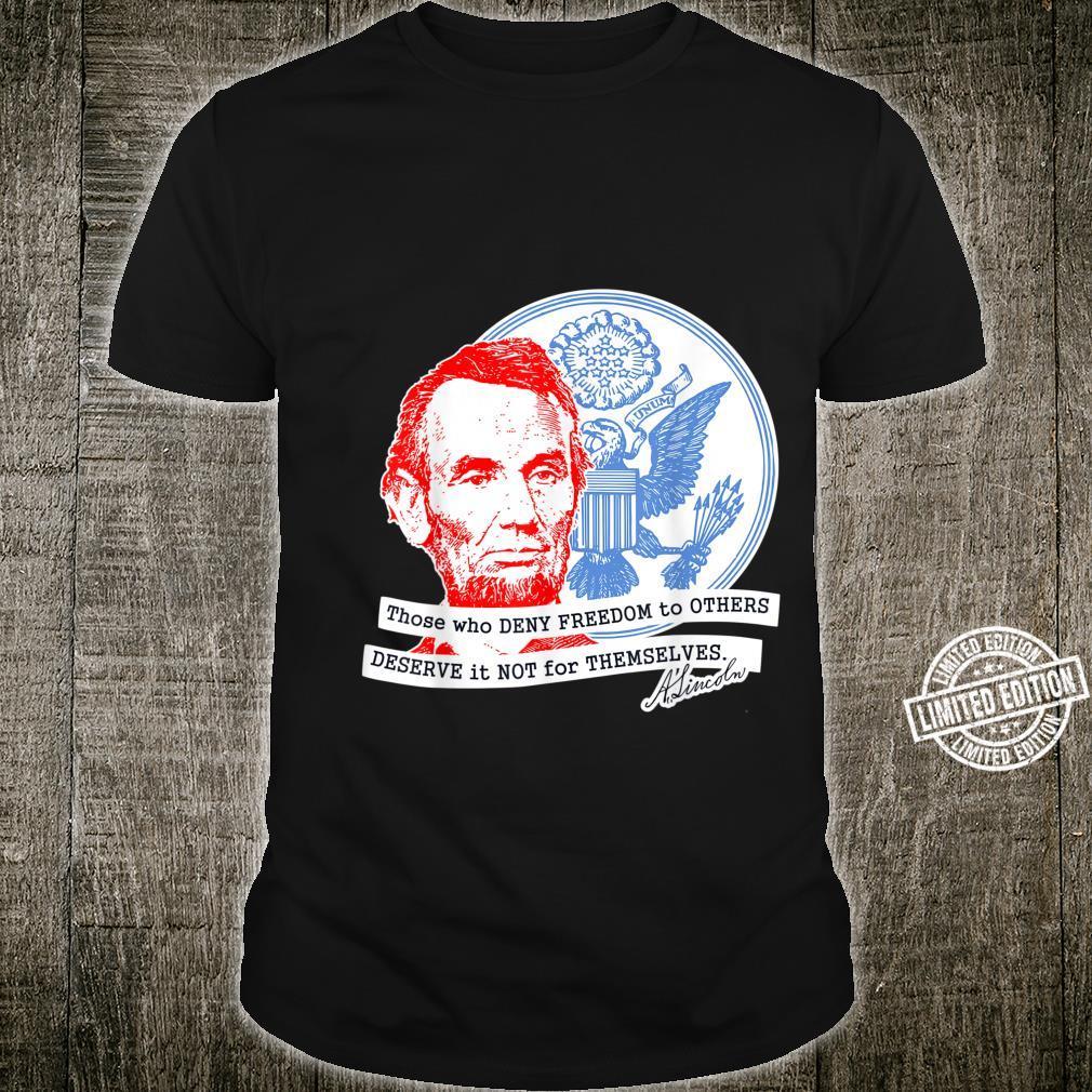 Abraham Lincoln Freedom Shirt