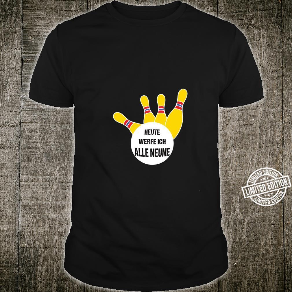 Alle Neune lustiges Kegel Shirt