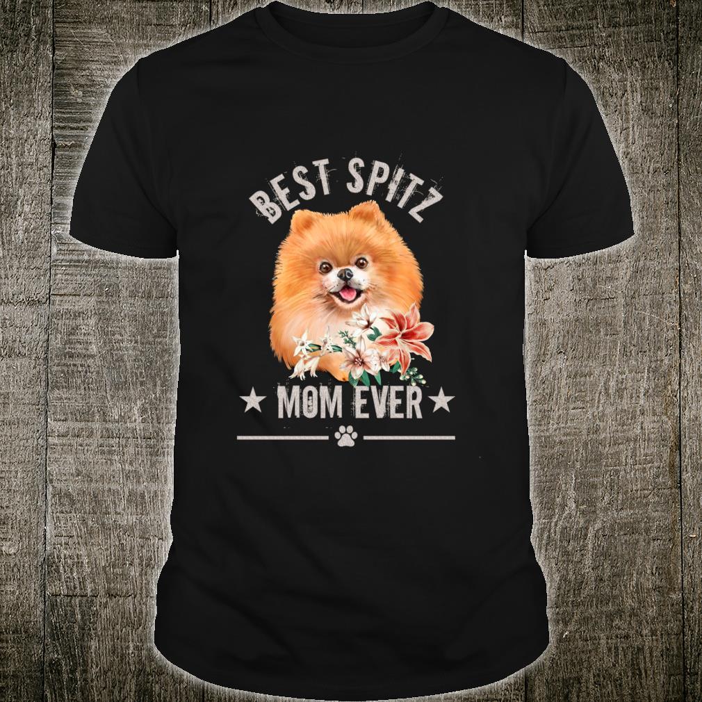 Best Spitz mom ever cute floral Spitz Shirt