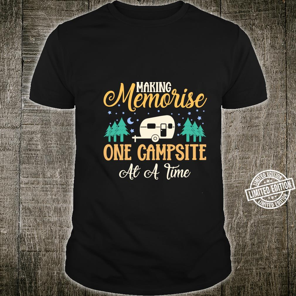 Camper Camp Team Quote Camping Humor Shirt