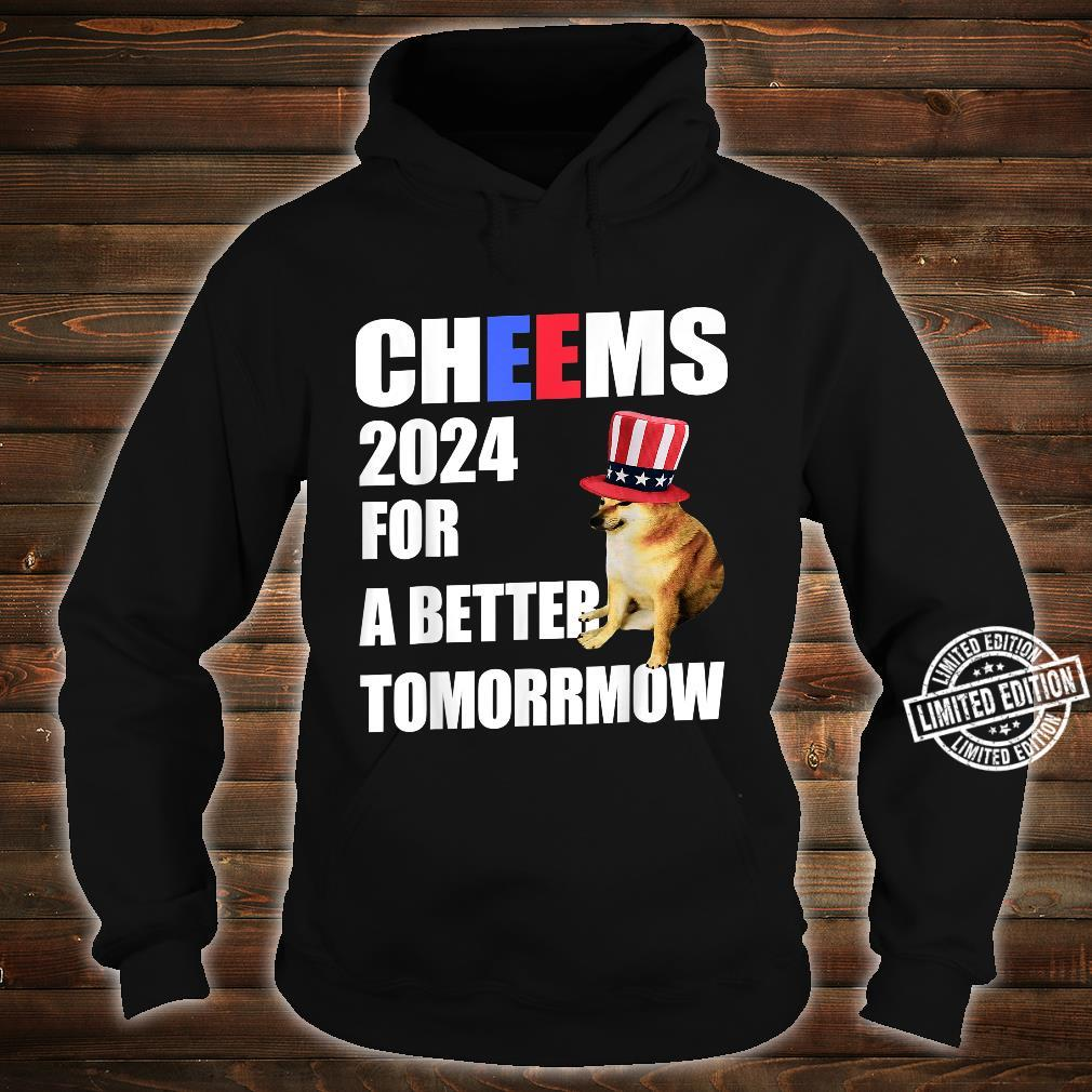 Cheems 2024 For A Better Tomorrmow Cheems Doge Meme Shirt hoodie