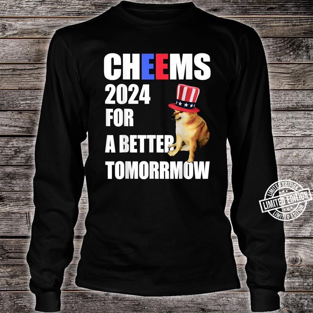 Cheems 2024 For A Better Tomorrmow Cheems Doge Meme Shirt long sleeved