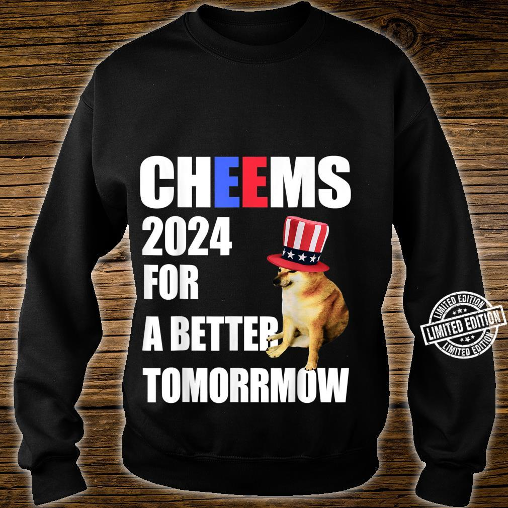 Cheems 2024 For A Better Tomorrmow Cheems Doge Meme Shirt sweater