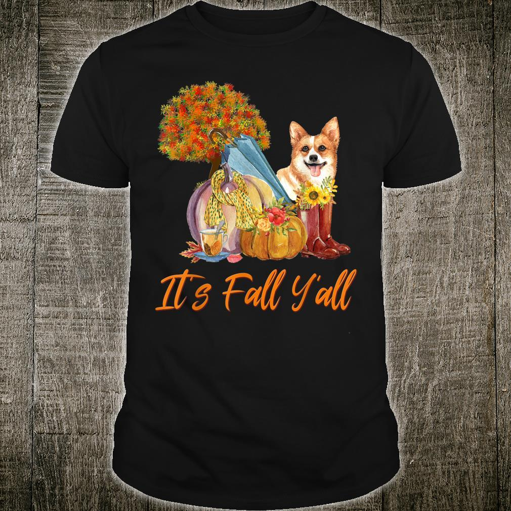 Corgi Owner Cute Autumn Dog It's Fall Y'all Shirt