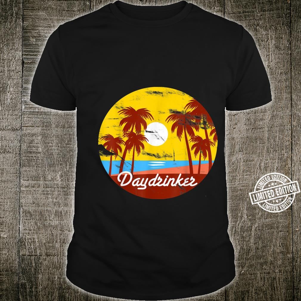 Day Drinker Retro Vintage Looking for Day Drinking Shirt