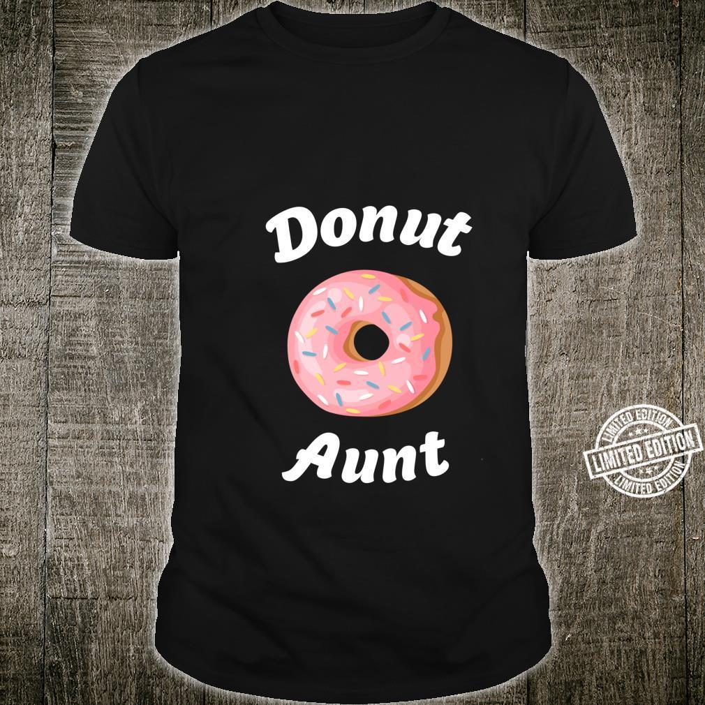 Donut Aunt Birthday. Shirt