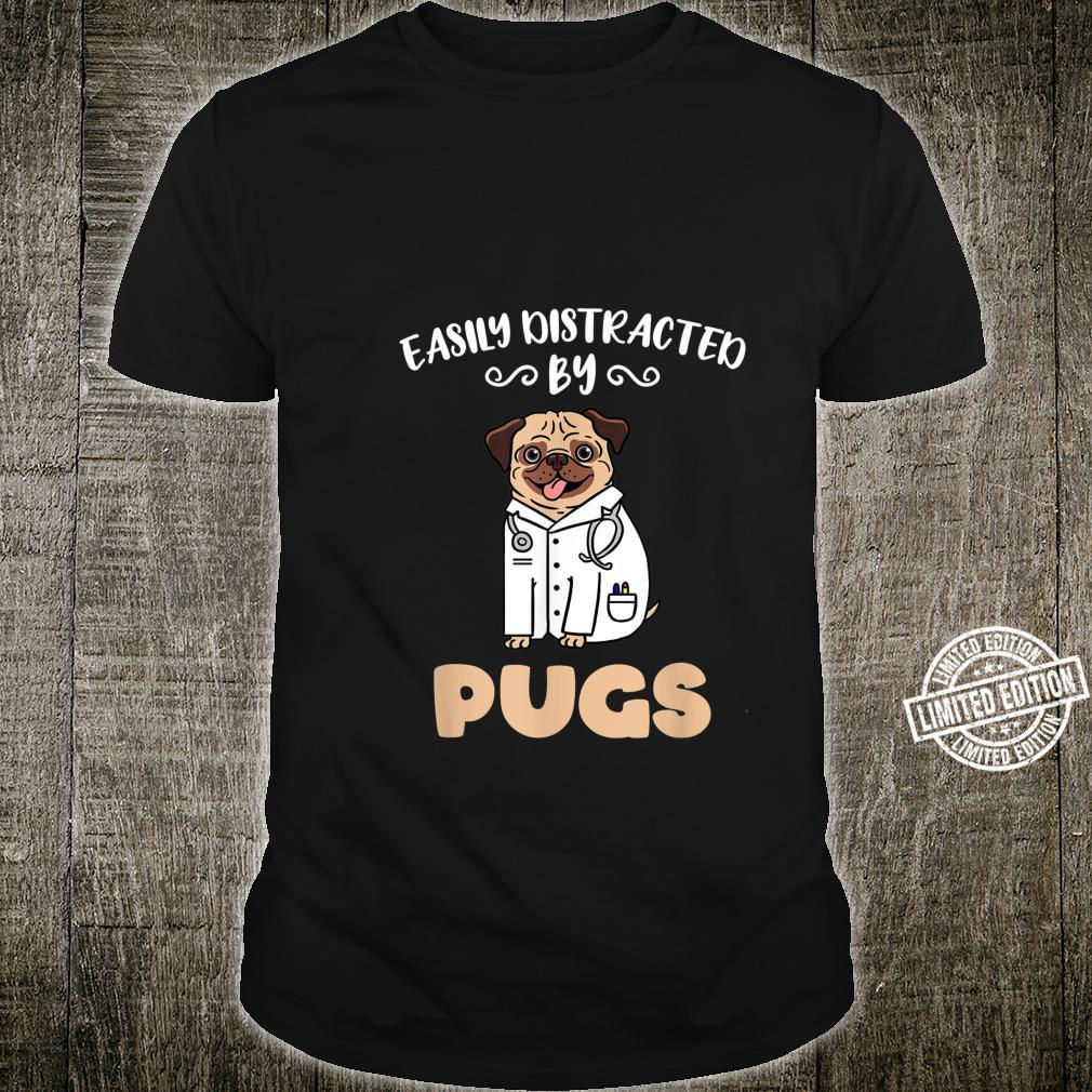 Easily Distracted By Pugs Shirt