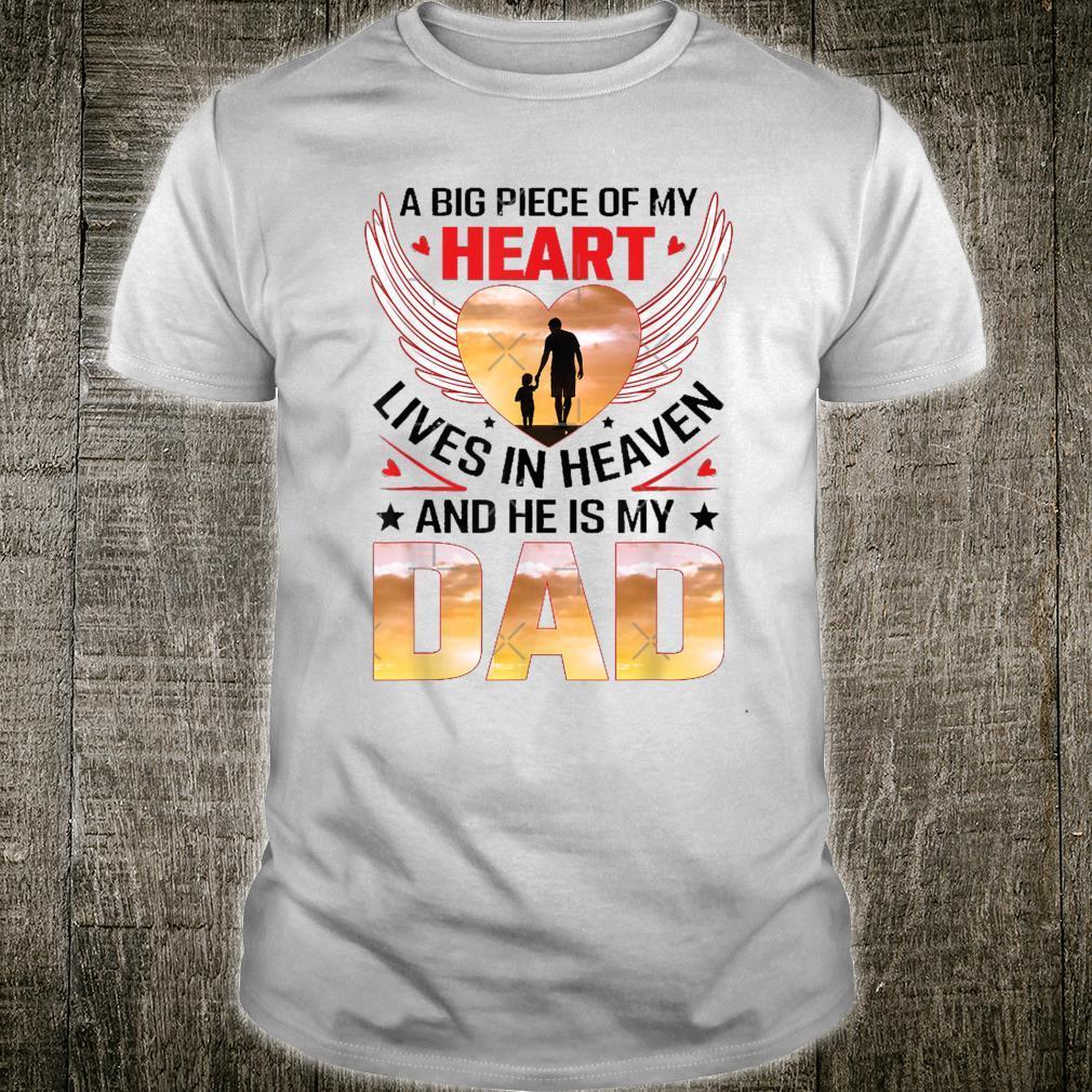 Ein großes Stück meines Herzens lebt im Himmel, My Dad Essential Shirt
