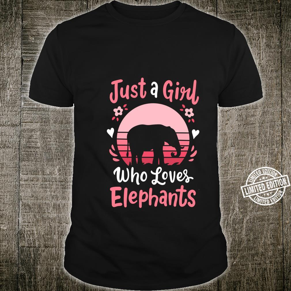 Elephant Just a Girl Who Loves Elephants Shirt