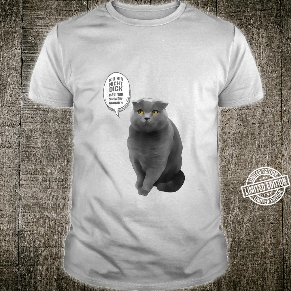 Frauen witzige Dicke Katze hab nur Schwere Knochen Shirt