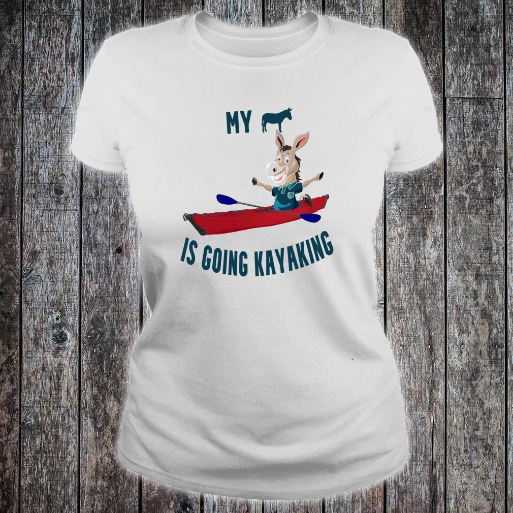 Funny My Butt Is Going Kayaking Affordable for Kayakers Shirt ladies tee