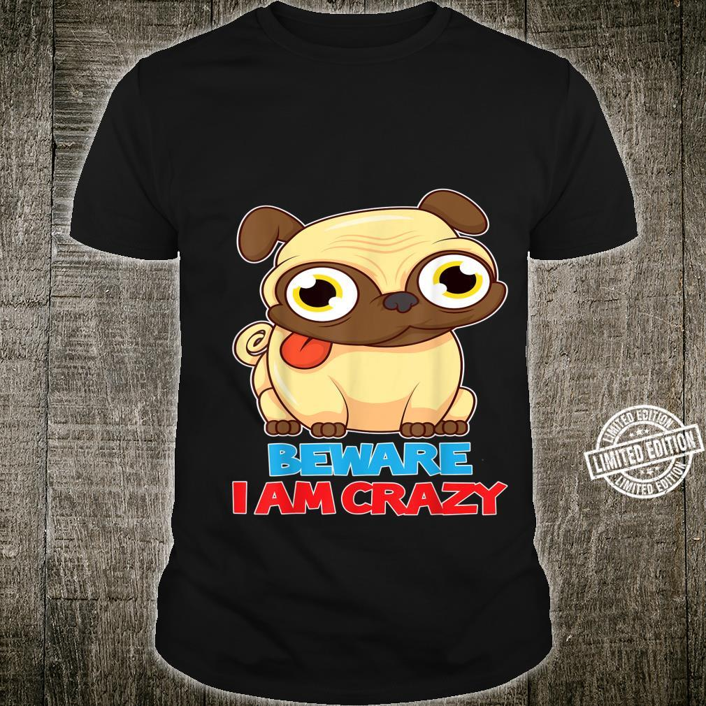 Funny Pug Dog Cute Puppy Cartoon Lovely Pets Happy Quote Shirt