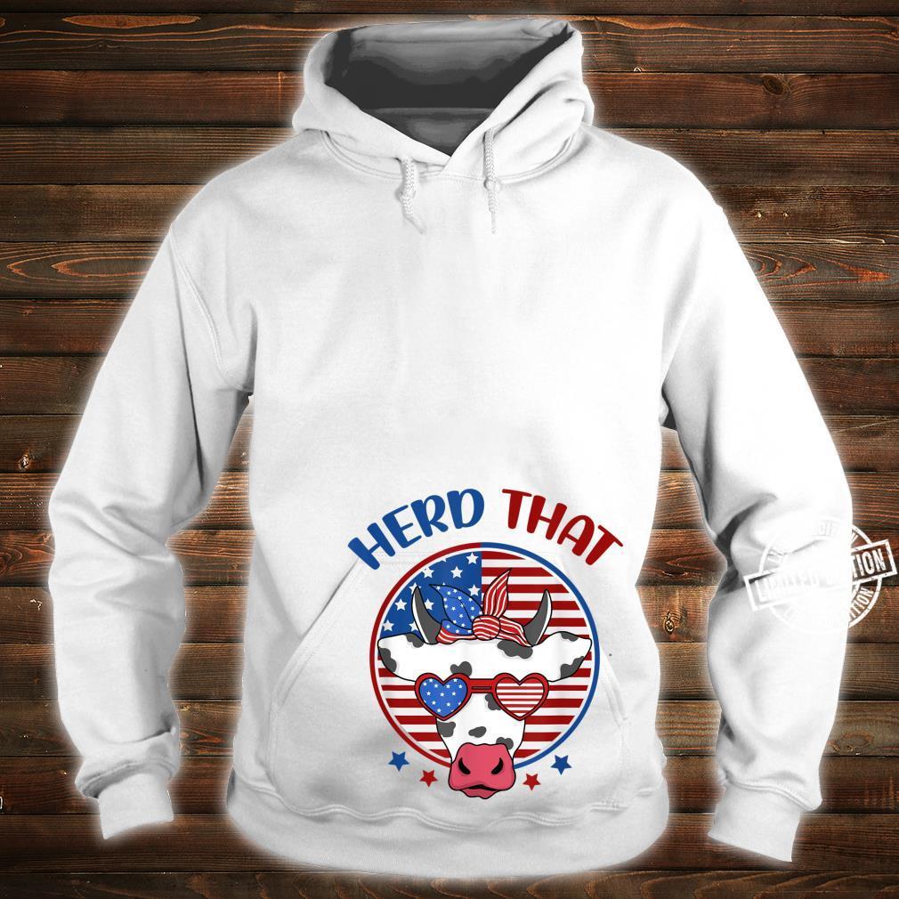 Herd That Cow Patriotic Moo Red White Blue USA Farmer 4th Shirt hoodie