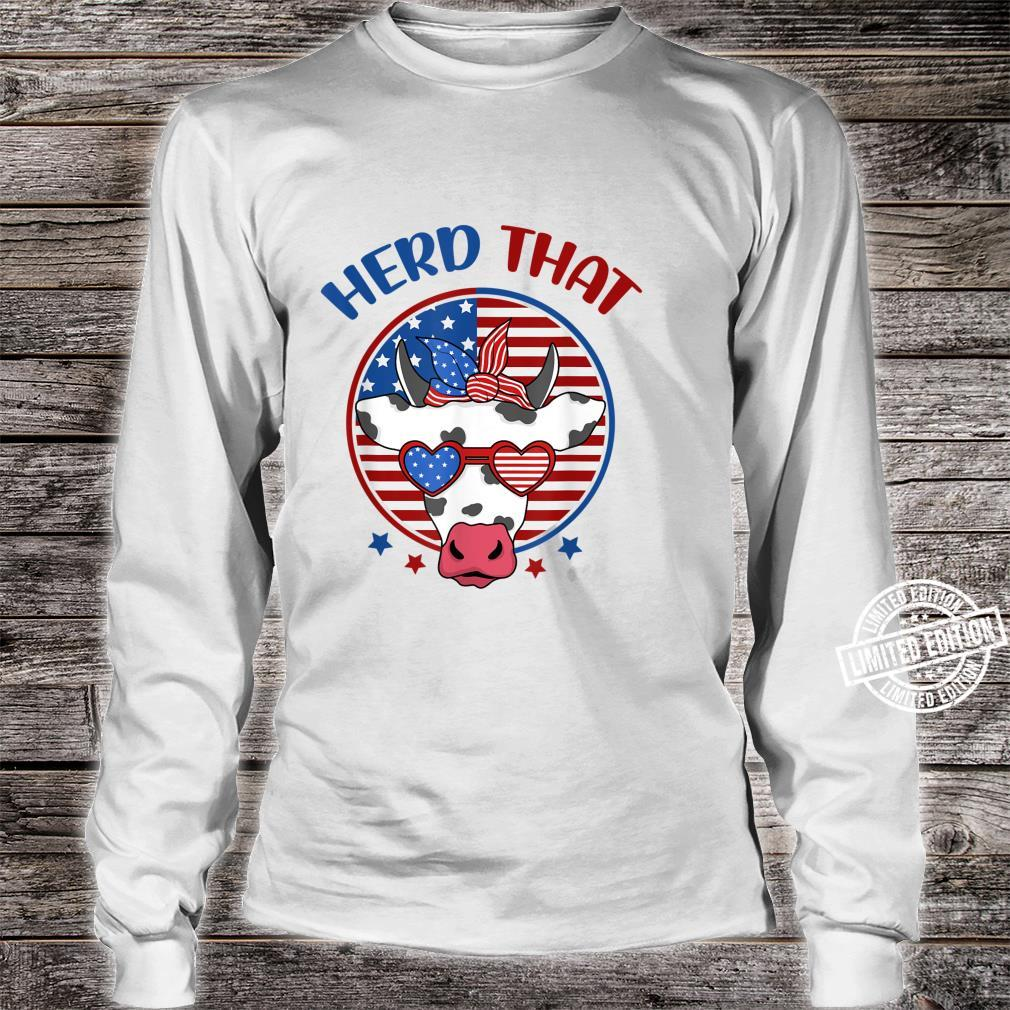 Herd That Cow Patriotic Moo Red White Blue USA Farmer 4th Shirt long sleeved