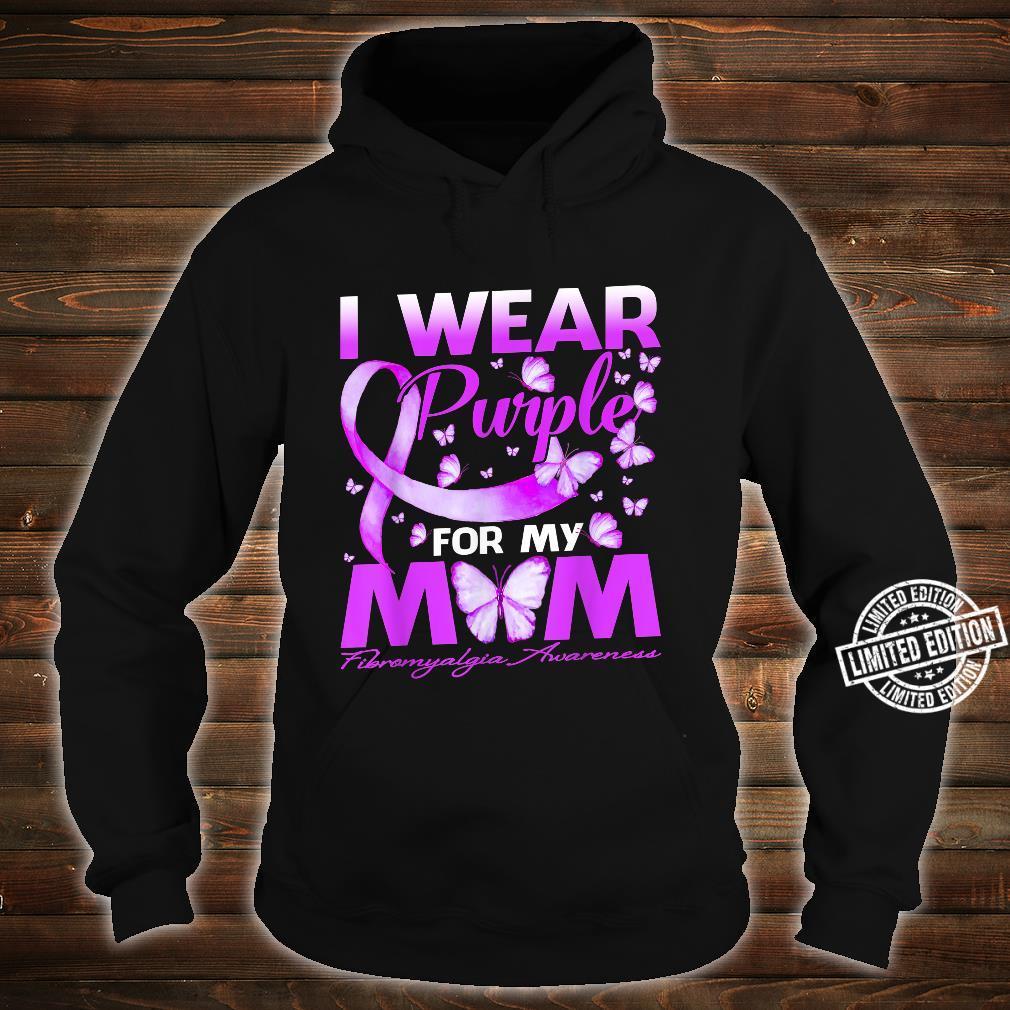 I Wear Purple For My Mom Fibromyalgia Awareness Butterfly Shirt hoodie