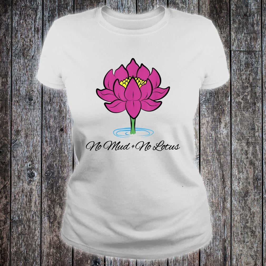 Kein Schlamm Keine Lotusblume Yoga Buddhist Shirt ladies tee