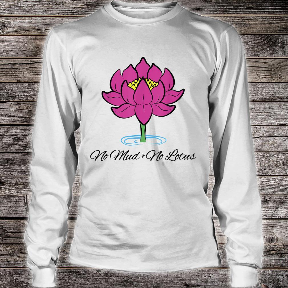 Kein Schlamm Keine Lotusblume Yoga Buddhist Shirt long sleeved