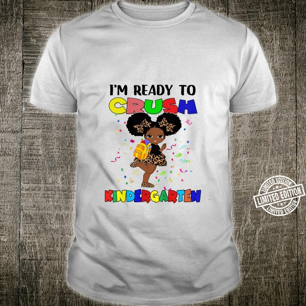 Kids I'm Ready To Crush Kindergarten Afro Back To School Shirt