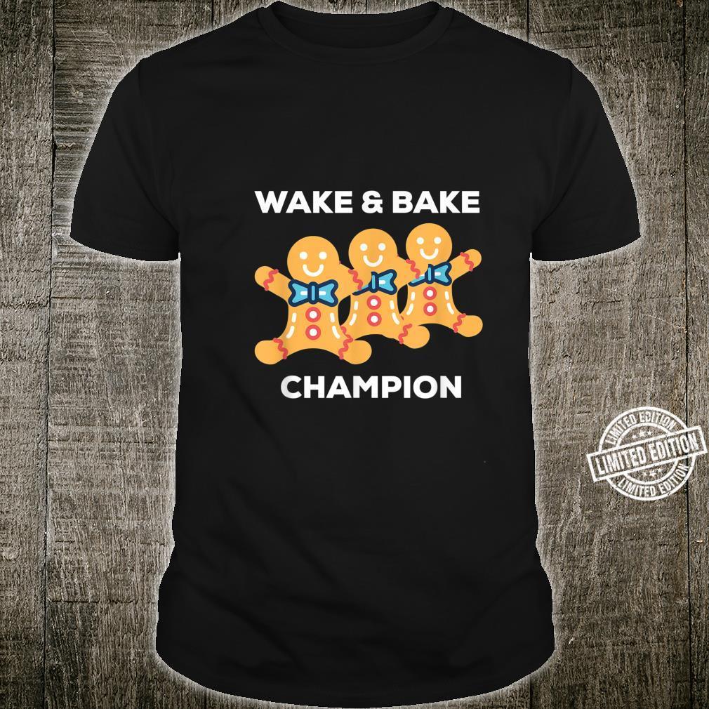 Lebkuchenmann Weihnachten Cookie Shirt Wake & Bake Champion Shirt