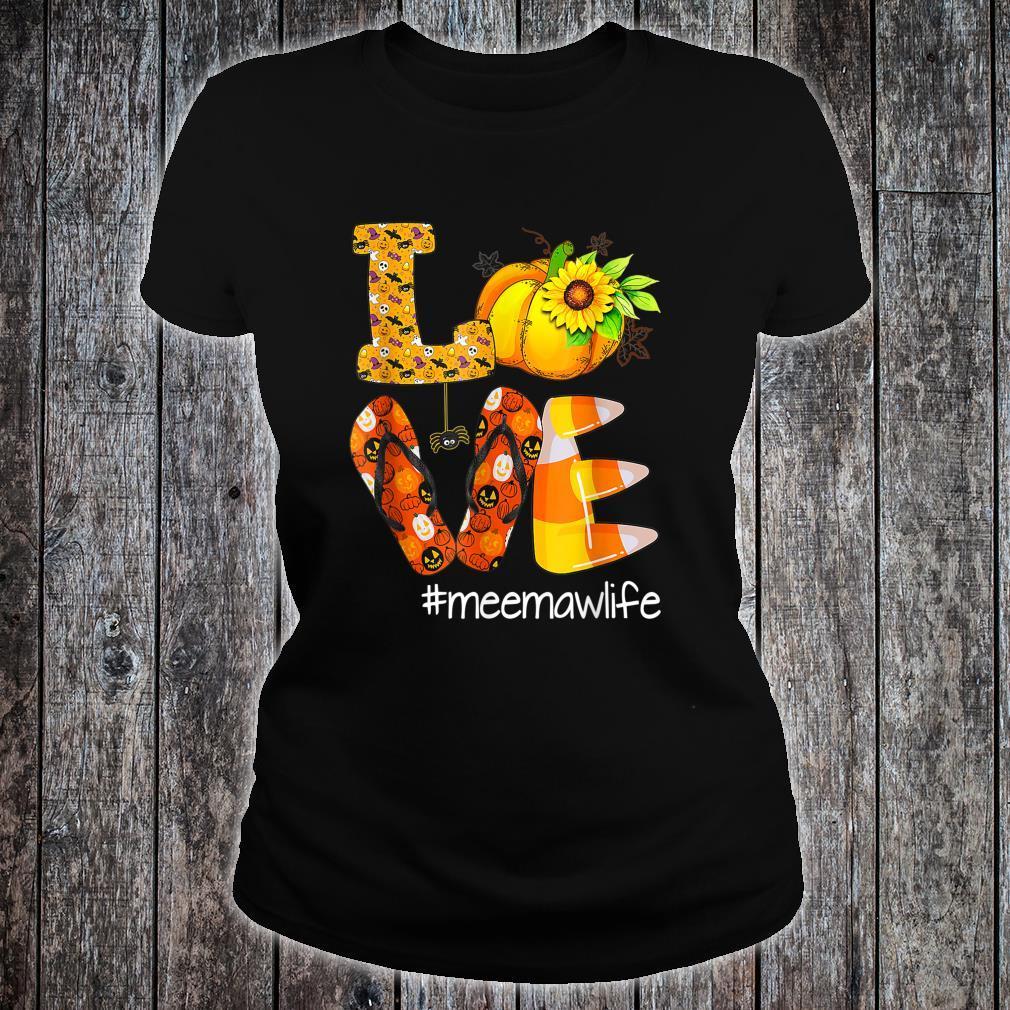 Love Meemawlife Pumpkin Flip Flops Meemaw Life Halloween Shirt ladies tee