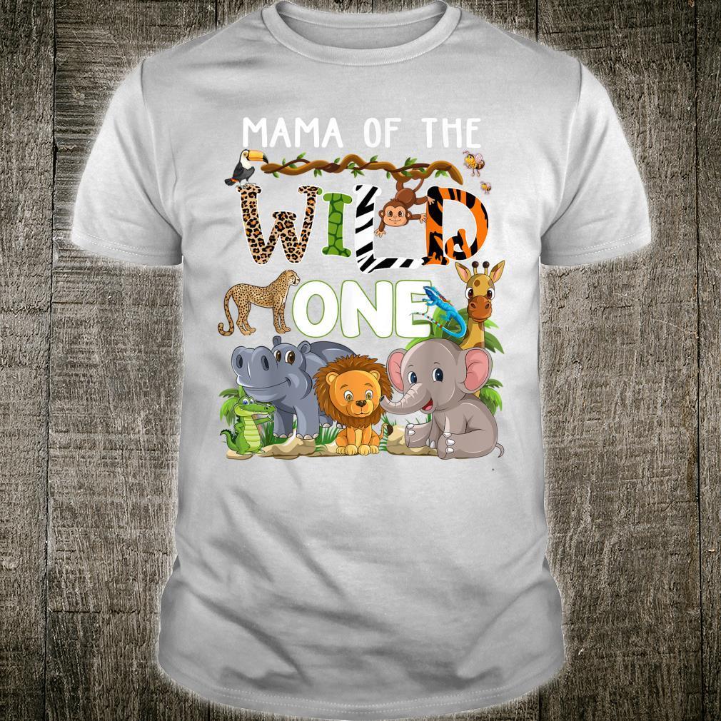 Mama Of The Wild One Zoo Theme Birthday Safari Jungle Shirt