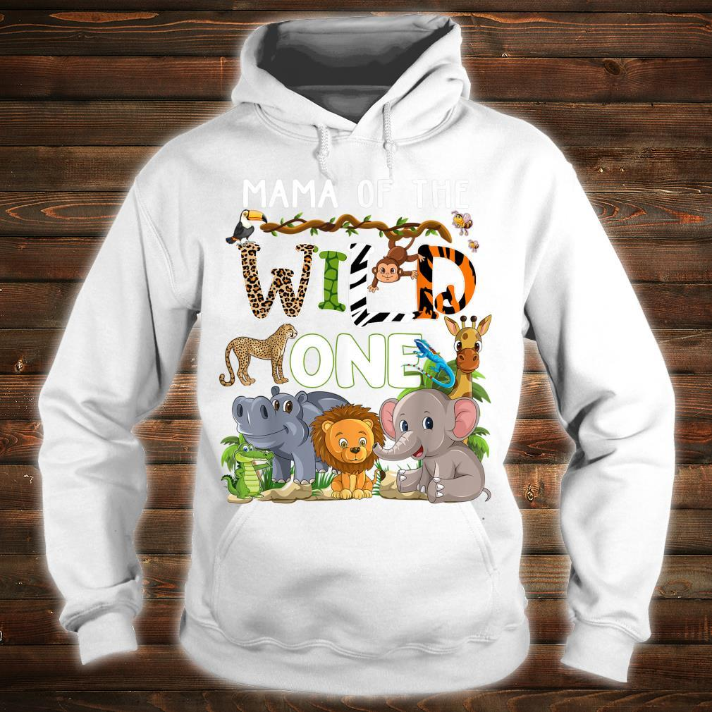 Mama Of The Wild One Zoo Theme Birthday Safari Jungle Shirt hoodie