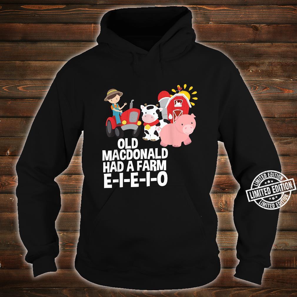 Old MacDonald Had a Farm EIEIO Nursery Rhyme Shirt hoodie