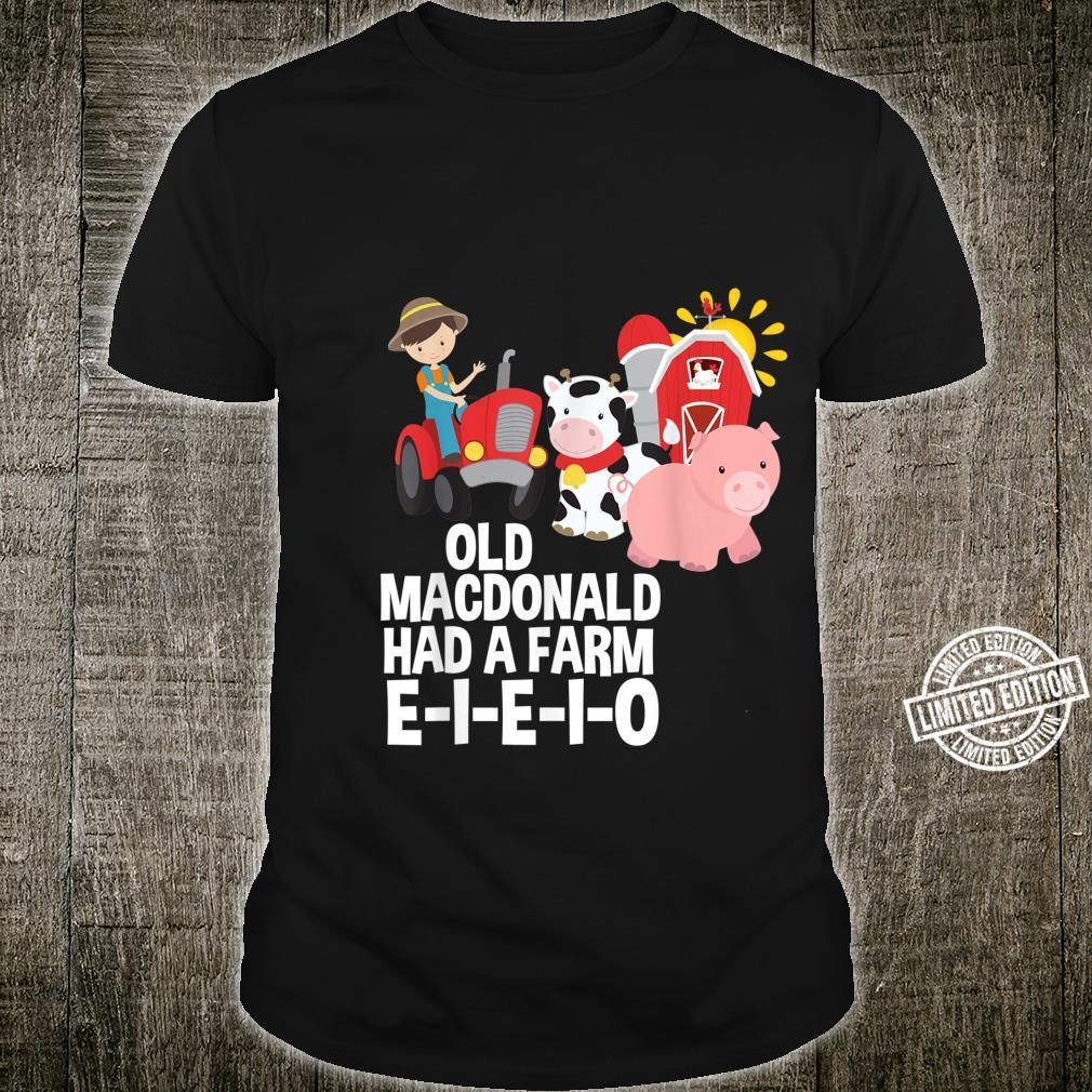 Old MacDonald Had a Farm EIEIO Nursery Rhyme Shirt