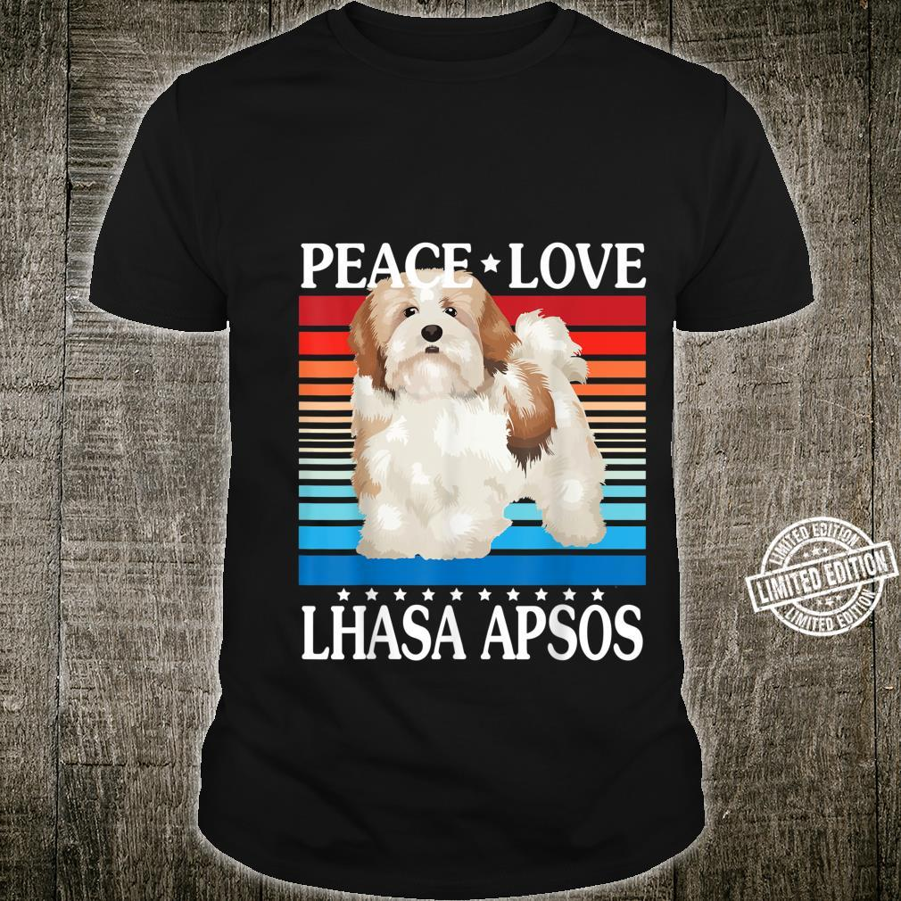 Peace Love And Lhasa Apsos Dogs Happy Day To Dog Mommy Daddy Shirt