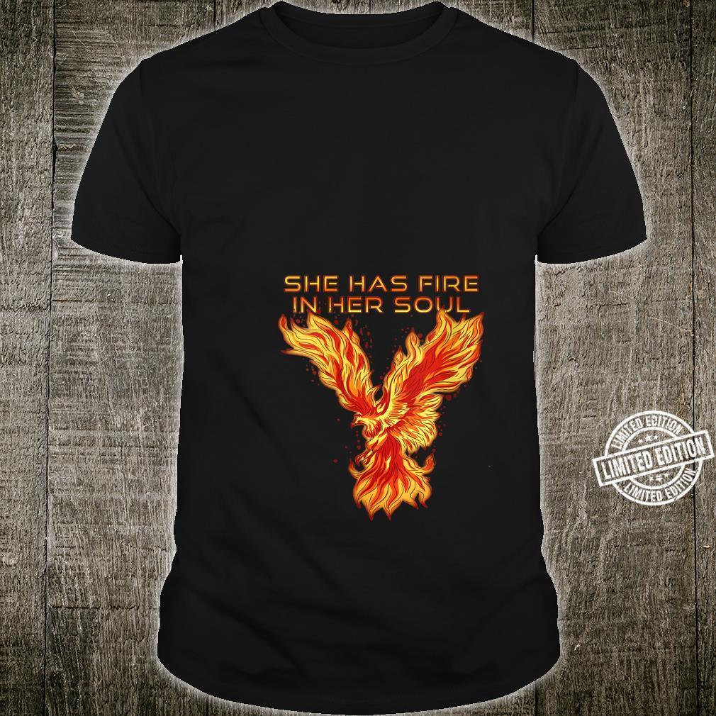 Phoenix Bird She Has Fire In Her Soul Shirt