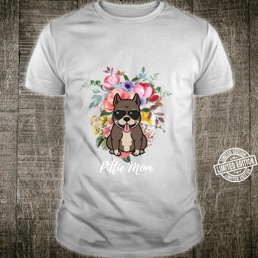 Pittie Mom Pit Bull Dog Design Floral Pit Bull Terrier Shirt
