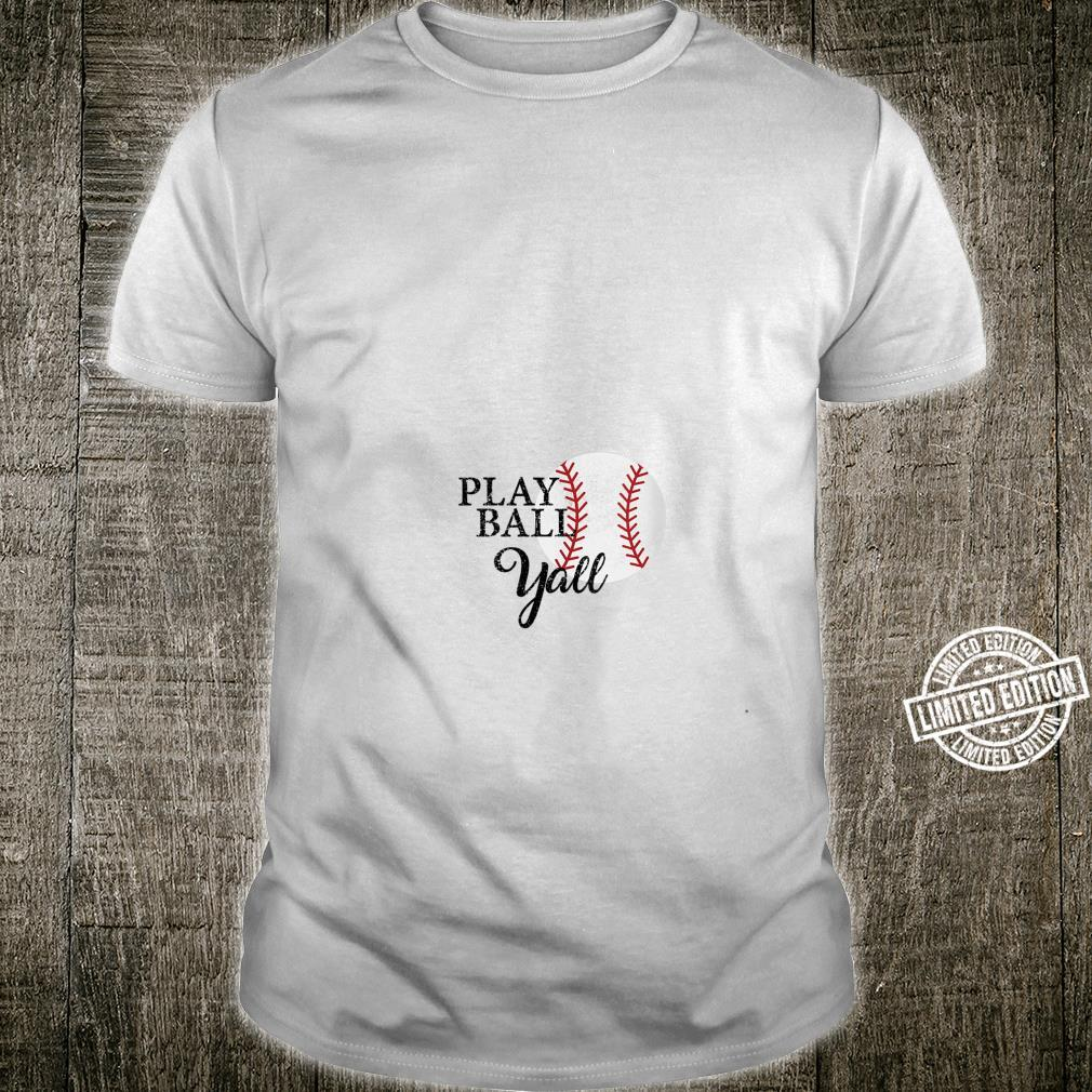 Play Ball Yall Baseball Mothers day and grandma Shirt