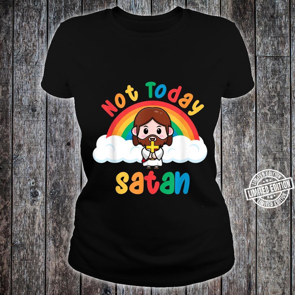 Rainbow Jesus Not Today Satan Shirt ladies tee