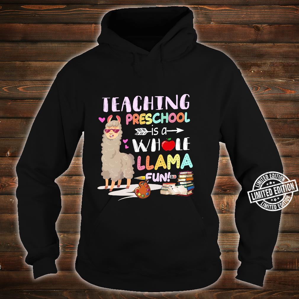 Teaching Preschool Is A Whole Llama Fun Preschool Teacher Shirt hoodie