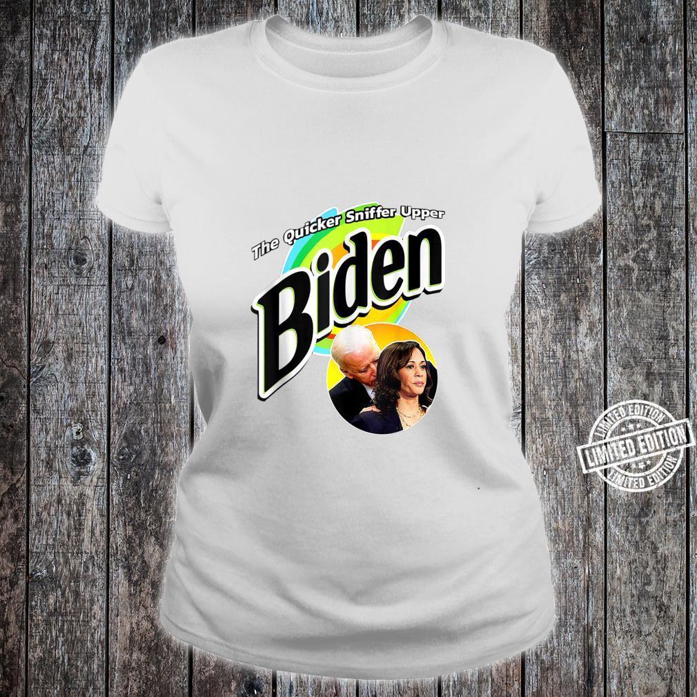 The Quicker Sniffer Upper Anti Biden Pro Trump Shirt ladies tee