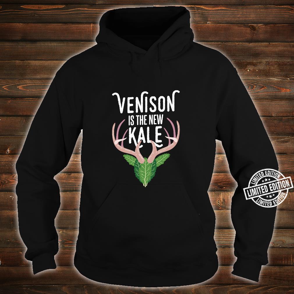 Venison is the new Kale I Deer Hunting Anti Vegan Shirt hoodie