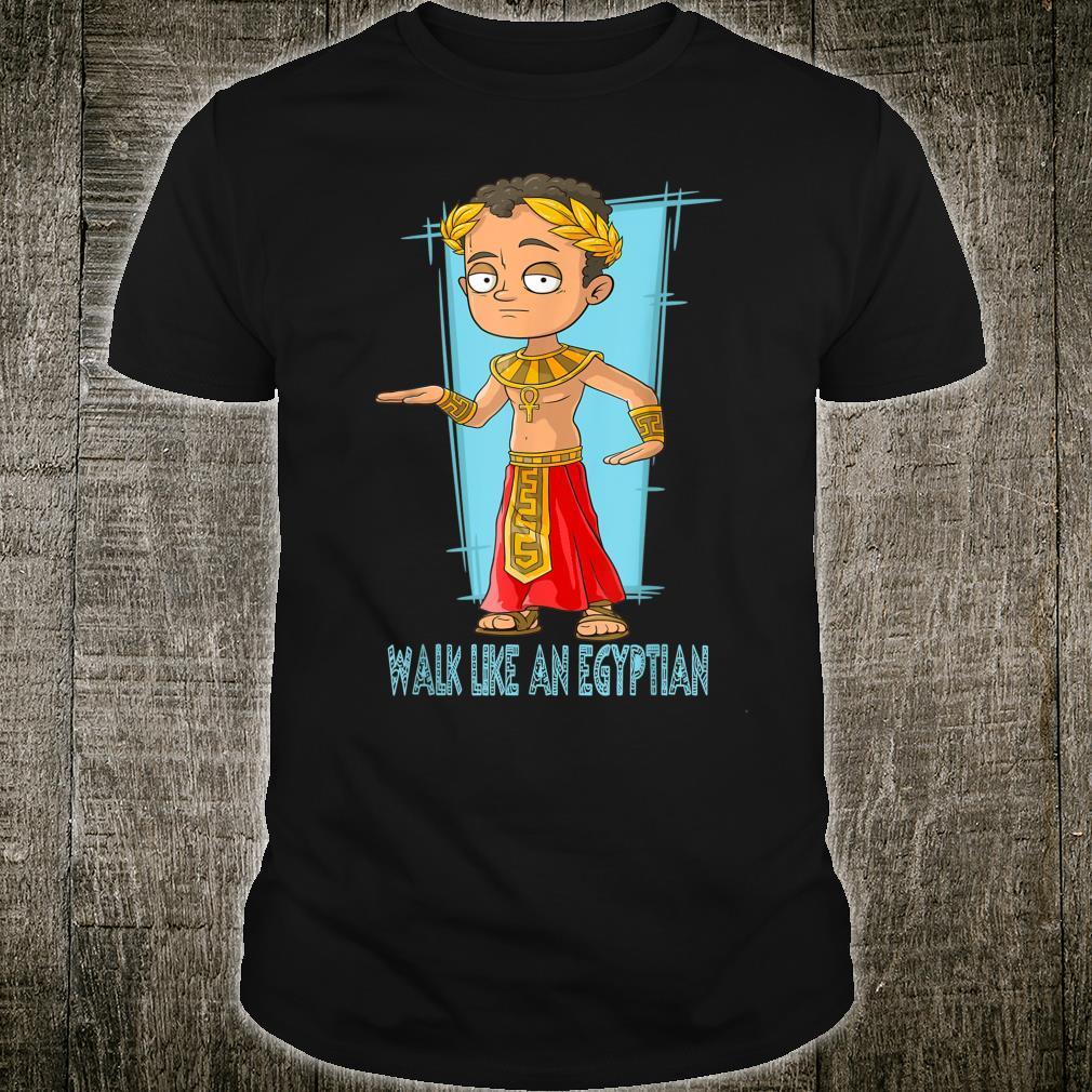 Walk like an Old Egyptian Pharao FamilienGeschenk Shirt