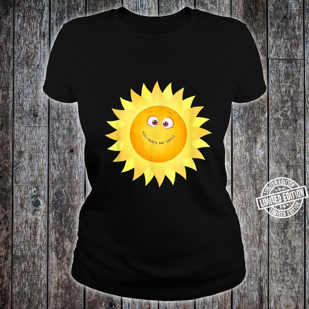 YOU MAKE ME SMILE Happy Sunshine Smiley Face Smiling Sun Shirt ladies tee