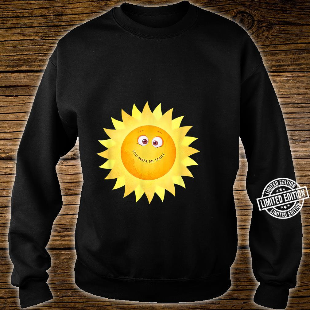 YOU MAKE ME SMILE Happy Sunshine Smiley Face Smiling Sun Shirt sweater