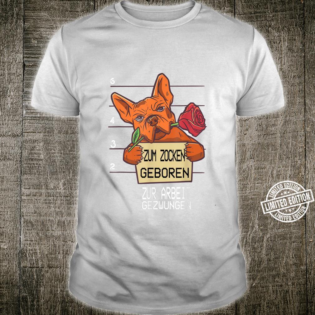 Zum Zocken geboren zur Arbeit zwungen I PS5 Console Gamer Shirt
