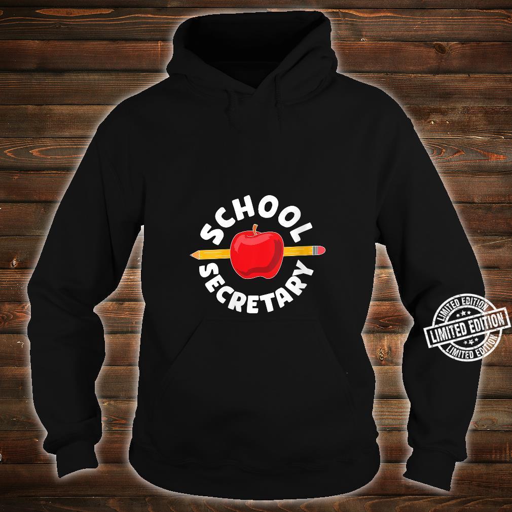 for school secretary Shirt hoodie