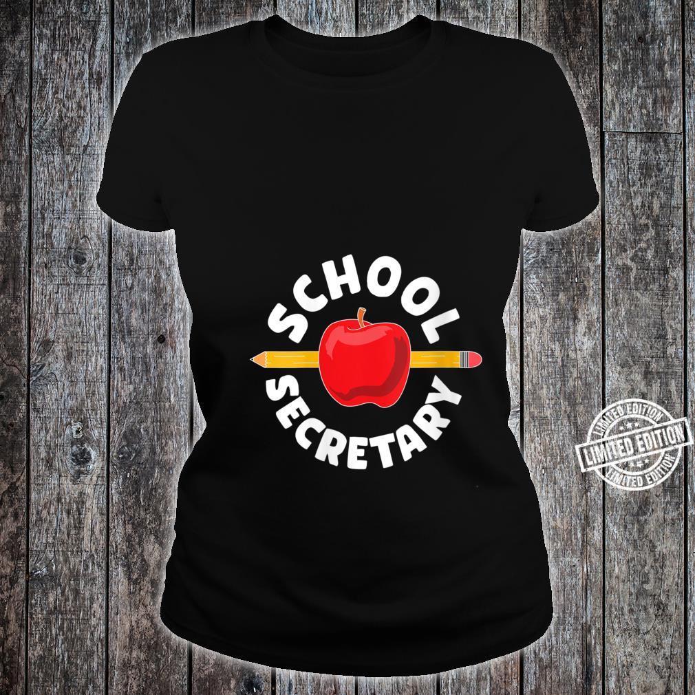 for school secretary Shirt ladies tee