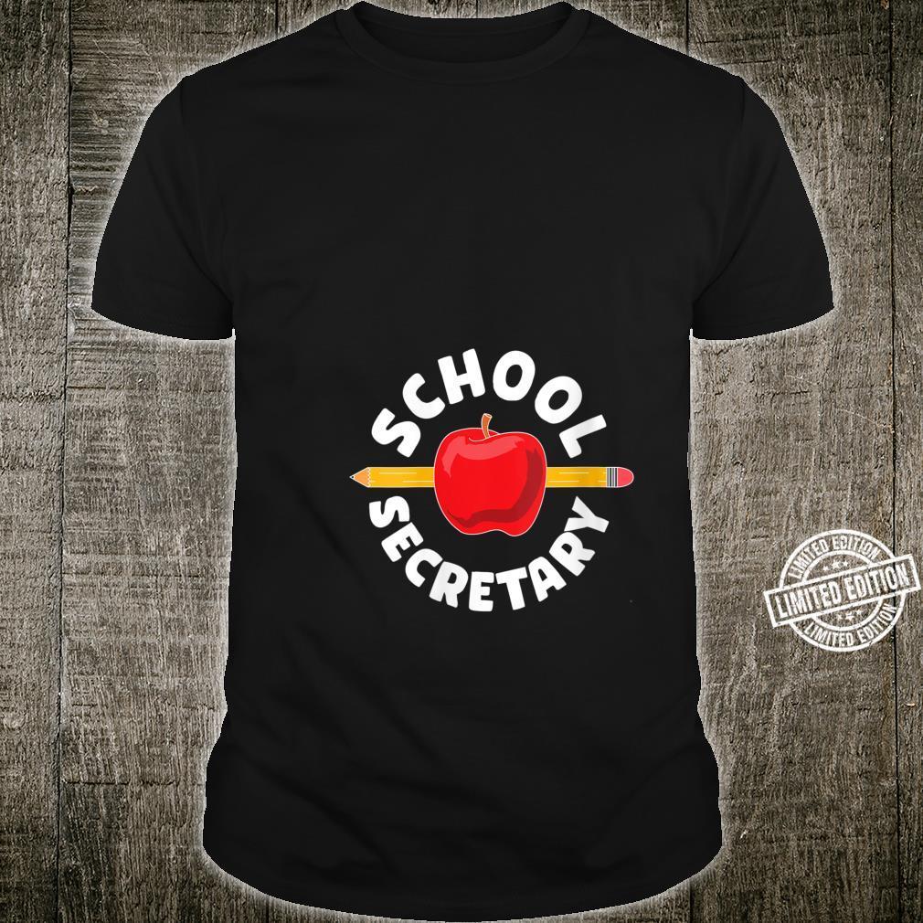 for school secretary Shirt