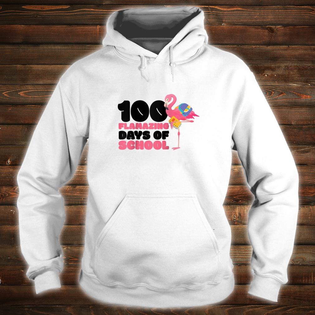 100 Flamazing Days of School Flamingo 100th Day For Teachers Shirt hoodie