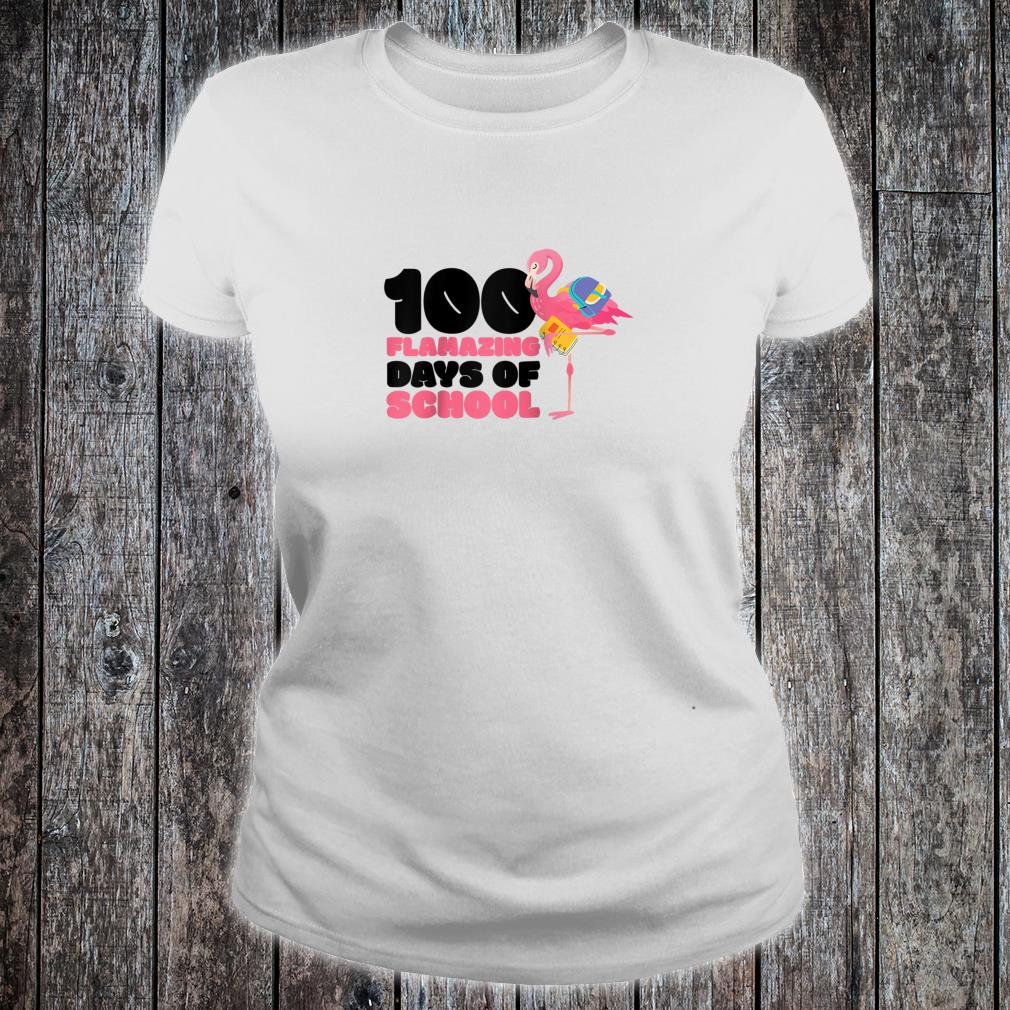 100 Flamazing Days of School Flamingo 100th Day For Teachers Shirt ladies tee